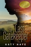 Cover for The Last Gatekeeper including its BRAG medallion