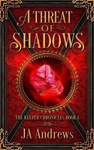 Cover of JA Andrews A Threat of Shadows