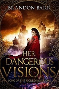Cover of Brandon Barr's Her Dangerous Visions