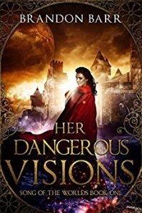 Cover of Brandon Barr's Her Dangerous Visions