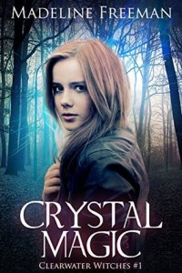 Cover of Madeline Freeman's Crystal Magic