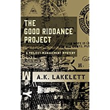 Cover of A K Lakelett's Good Riddance Project