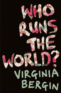 Cover of Vee Bergin's Who Runs the World?