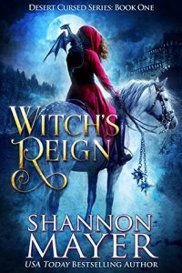 Cover of Shannon Mayer's Witch's Reign